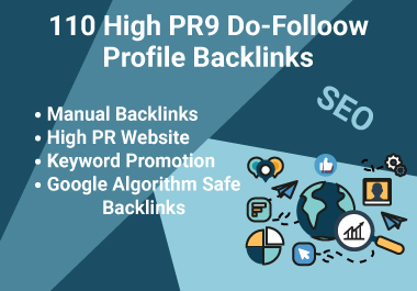 I will create HQ 110 Do follow Profile Backlinks Which Rank Your Website in Google