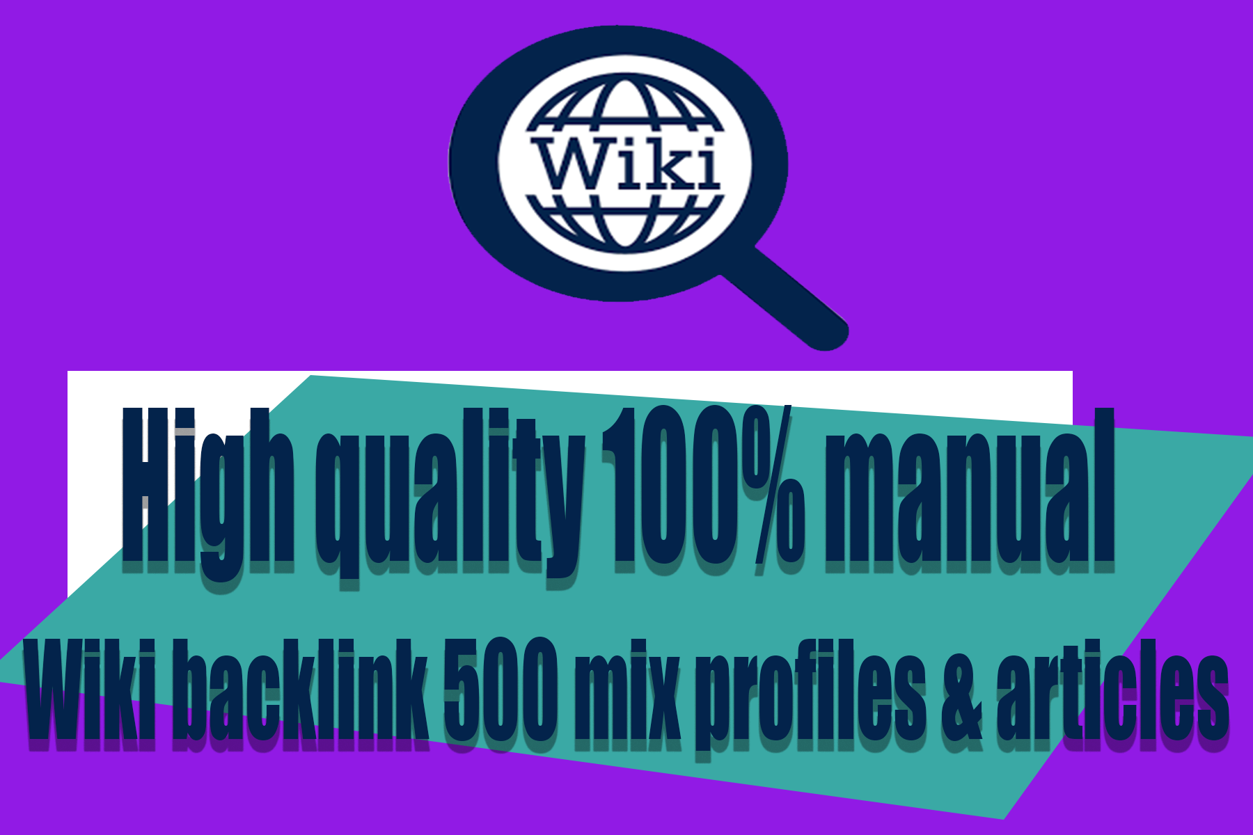 High quality 100 manual Wiki backlink 500 mix profiles & articles