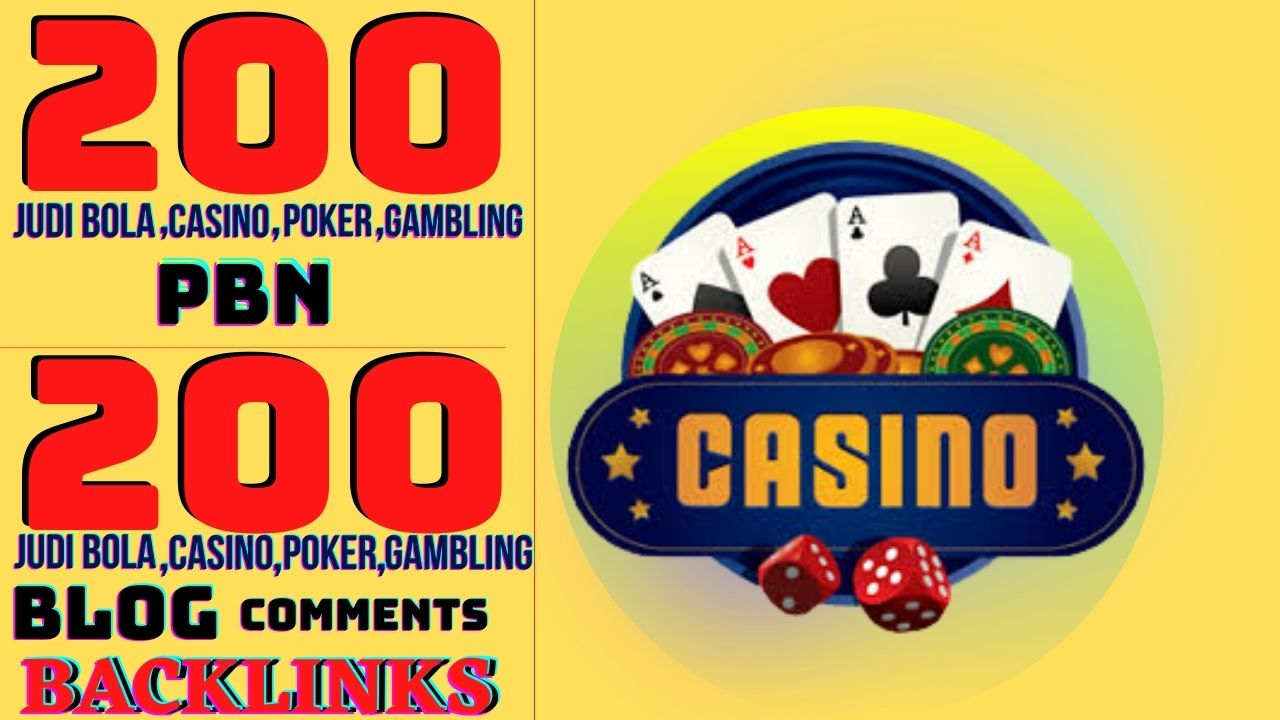 200 Casino PBN Backlinks and 200 Blog Comments Backlinks for your Website