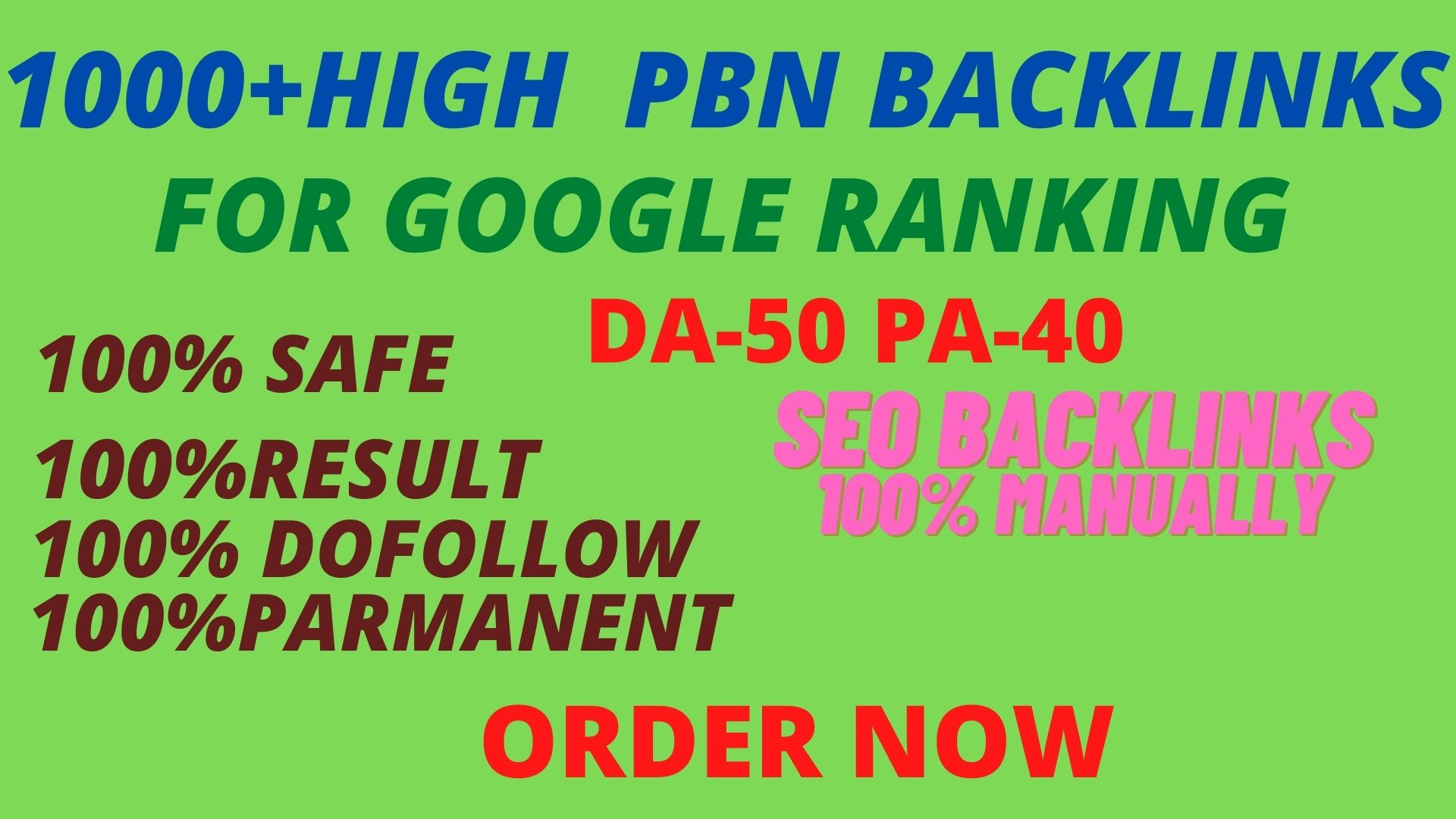 Manually Create 1000+DOFOLLOW High Authorized Google Dominating Backlinks.