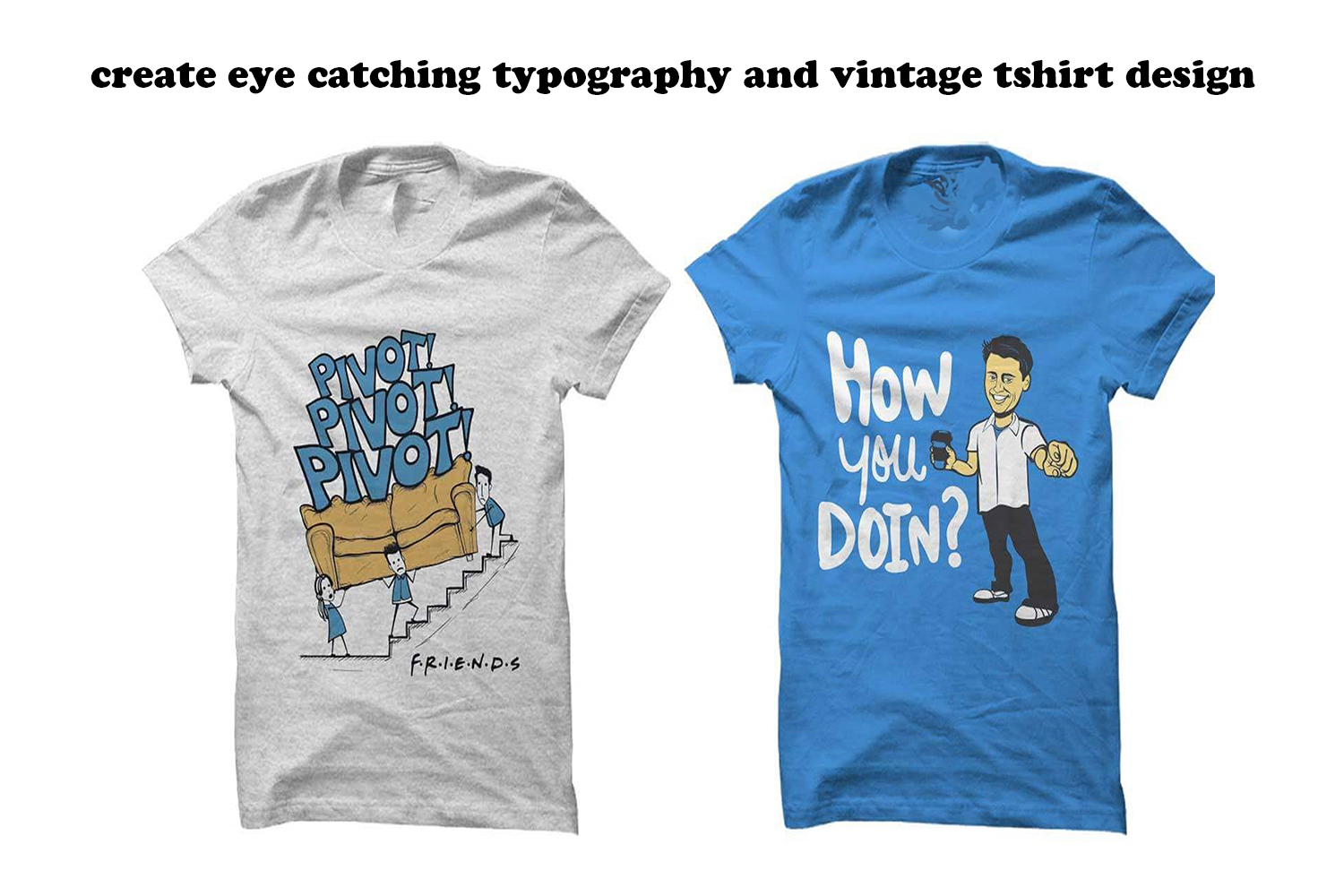 I will design Trendy Tshirt design within 24HRS