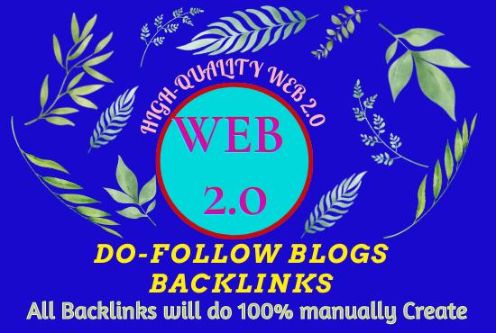 Will do manually Create 40+ High-Quality Web2.0 do-follow blogs Backlinks