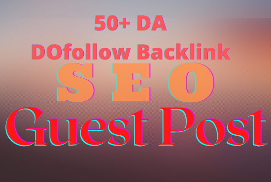 I will do 5+ guest post and backlink manually for google