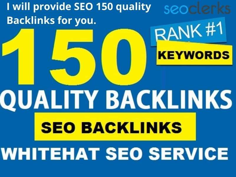 I will provide 150 Quality SEO Backlinks for you