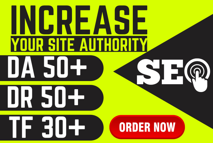 I will increase da DR 50 plus domain authority rating and tf