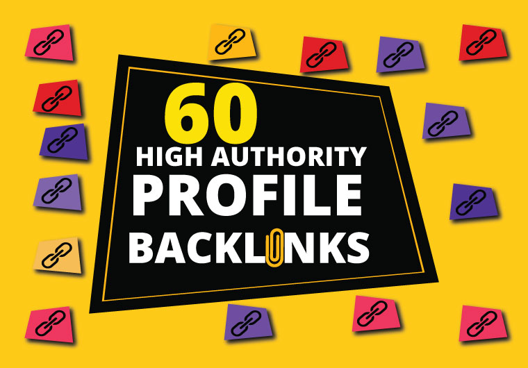 60 High DA SEO Profile Backlinks Creations or Profile Link Building submission manually