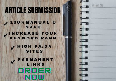 I will do manually 20 Article submission SEO Backlinks on High PR Sites