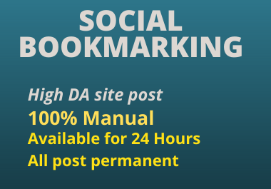 Manually 20 social Bookmarking high DA site permanent post rank your website