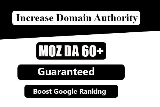 I will increase domain authority moz da50+ with high da backlinks