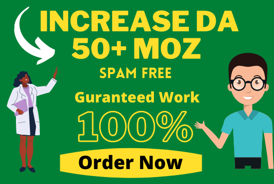 I will increase authority domain moz da 50 plus