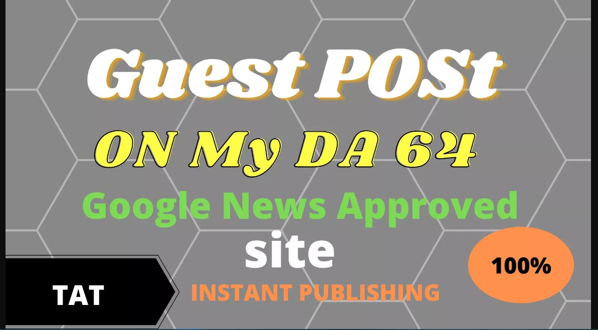 i will high DA guest post on my da 60 google news approved