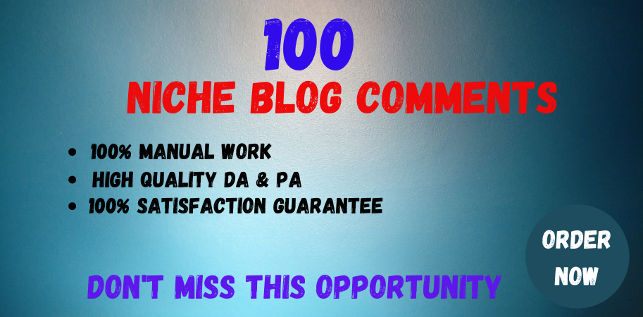 100 Niche Relevant Blog Comments Backlinks