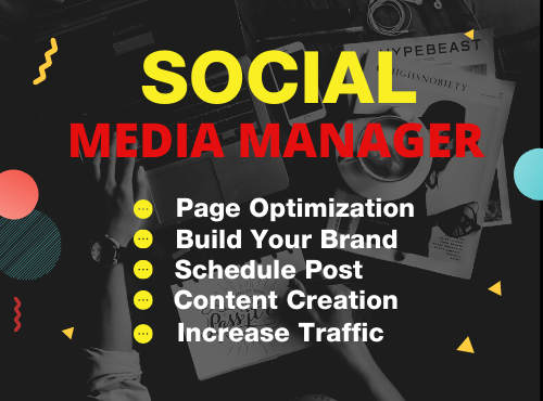 I will be your Social Media Manager and social media marketing manager