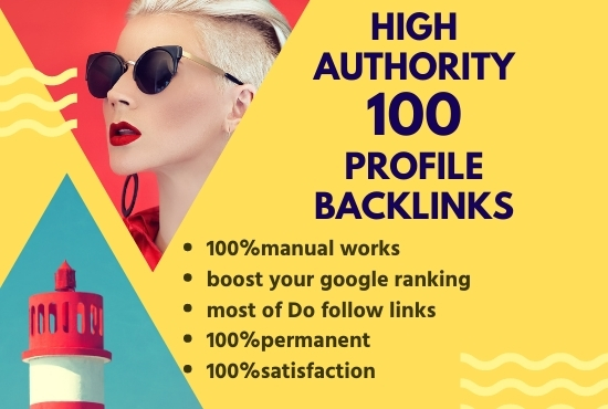 I Will do 100 high authority profile backlinks SEO