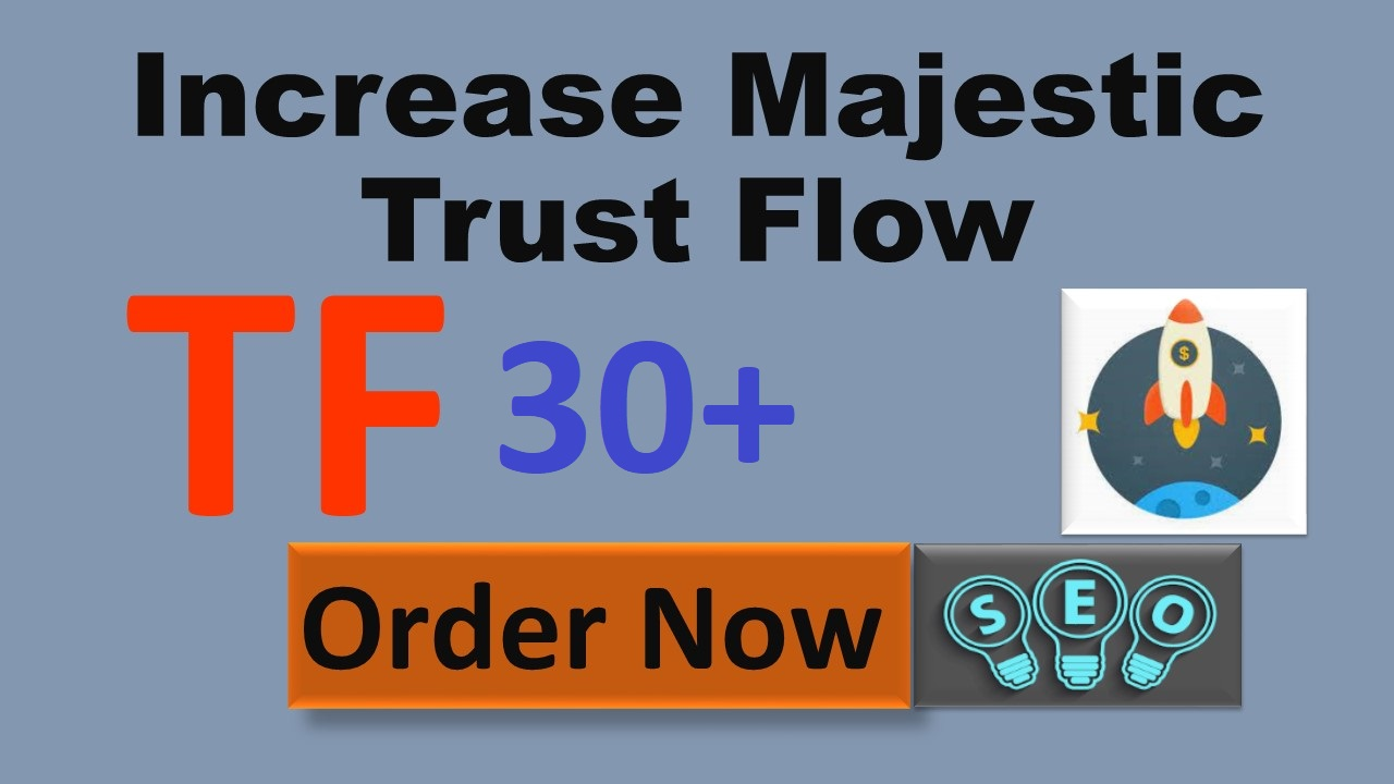 increase your site Trust Flow upto 30+ with Do follow links