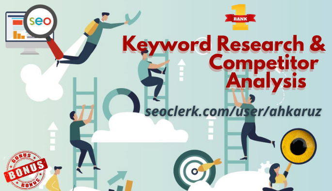 I will provide responsive keyword research & competitor analysis to rank your SEO optimization