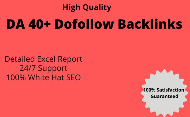 high quality dofollow SEO backlinks da 40 plus white hat link building SEO Service