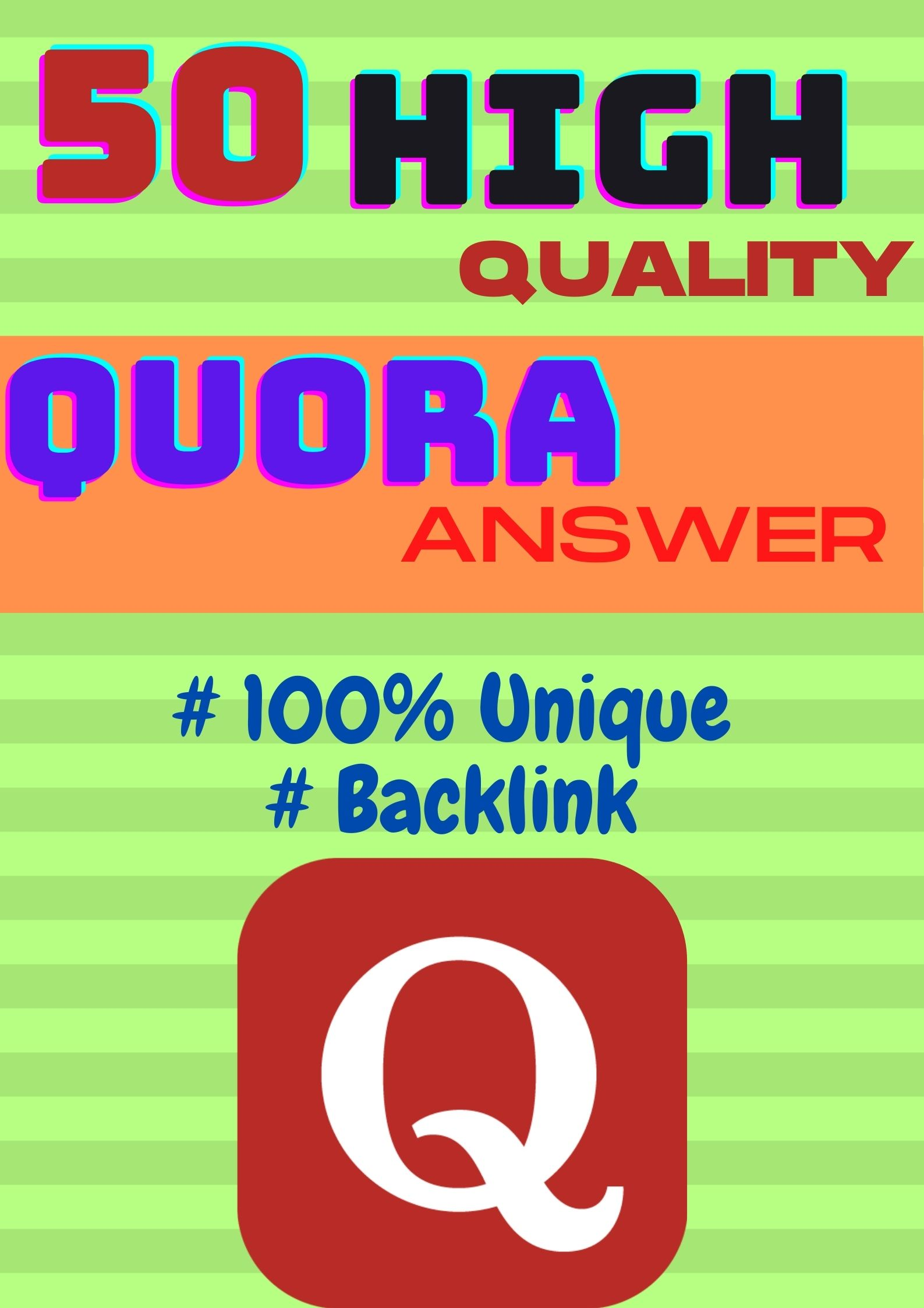 I will give 50 High Quality Quora Question Answer with backlink for your site