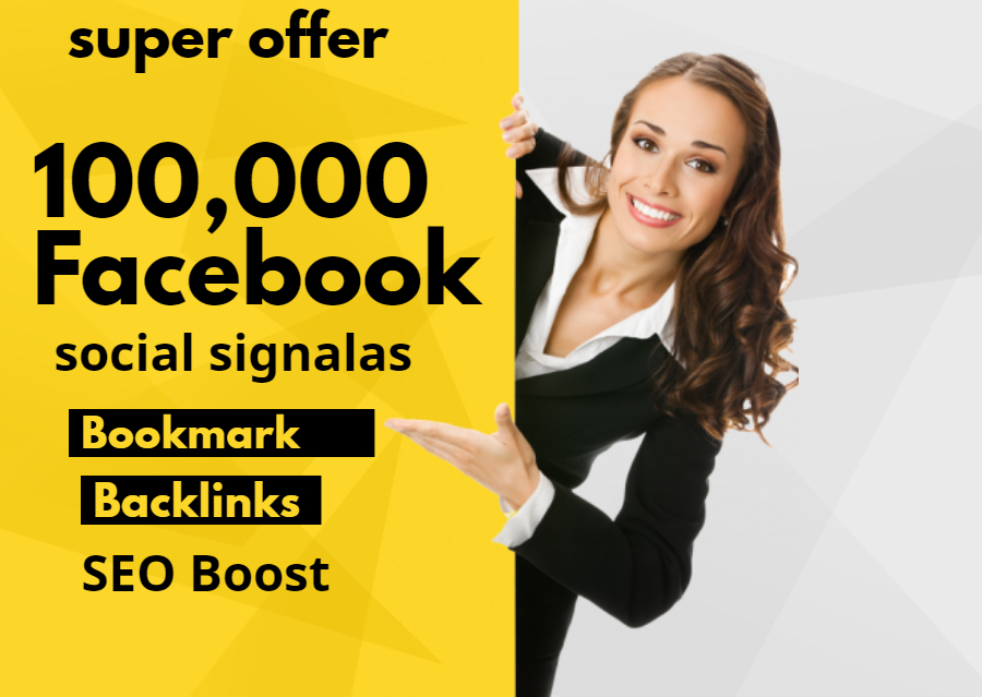 Give 100,000 Facebook Social signals For Website Google Ranking SEO Boost