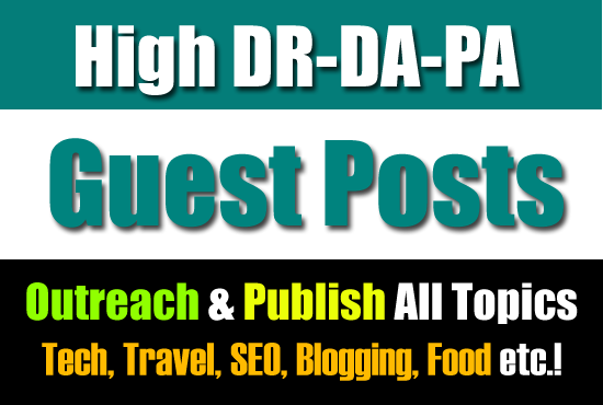 I'll Outreach And Publish Your Guest Posts On High Authority Sites