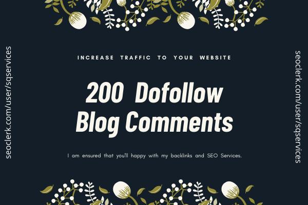 Do 200 High Quality Dofollow Blog Comment Backlinks