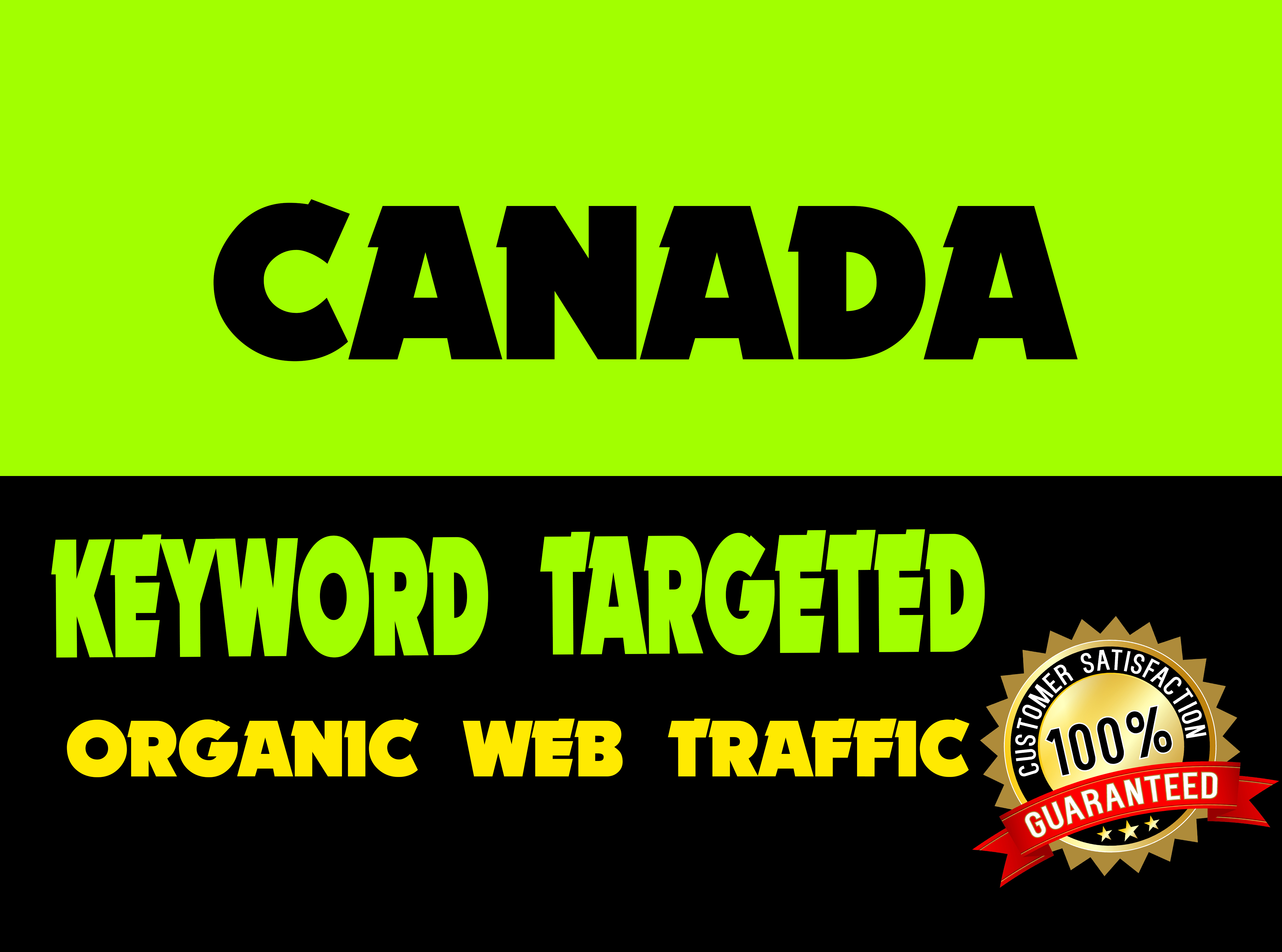 I will drive real organic web CANADA web traffic