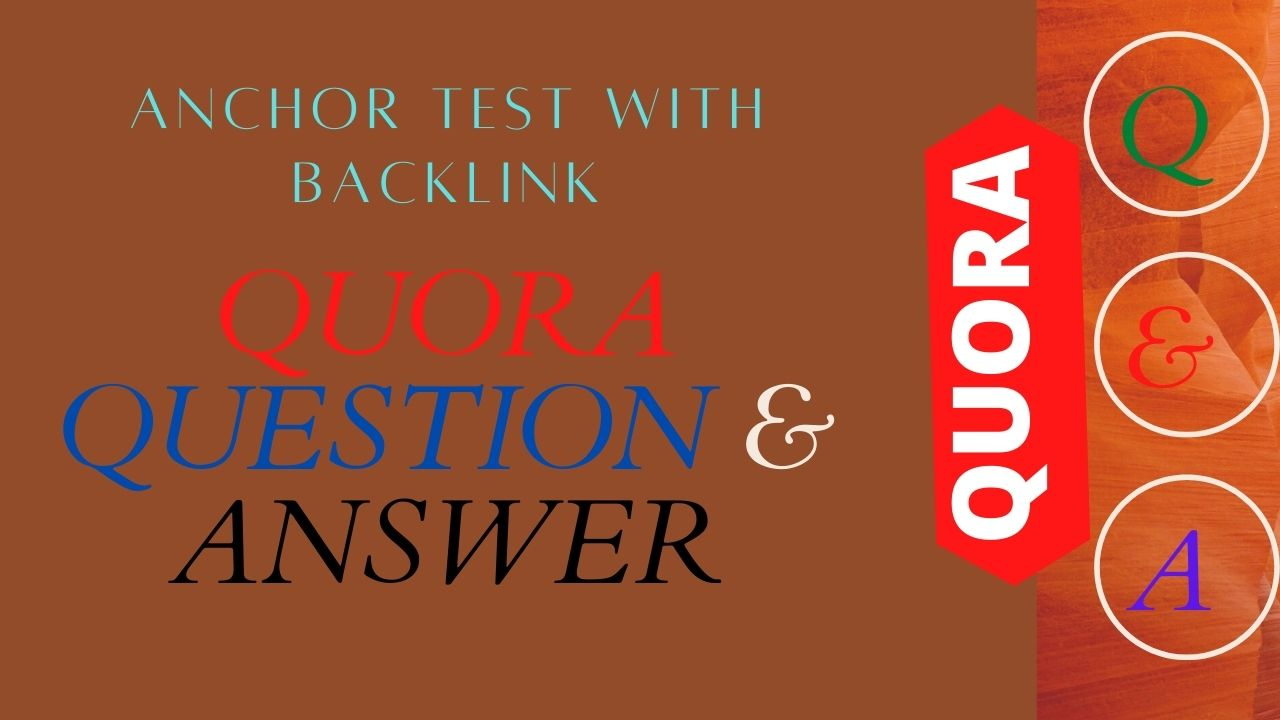 High Quality 25 Quora Answer with your Keywords and URL