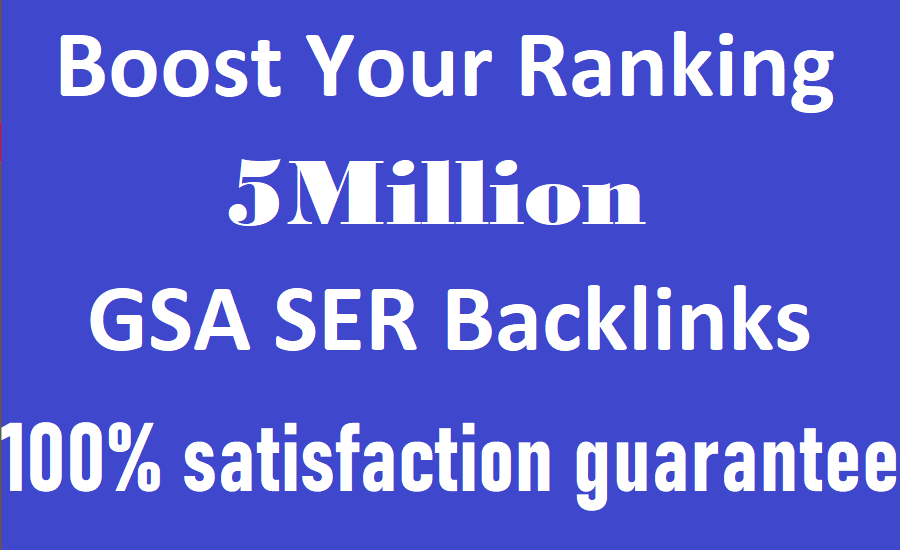I will do 5million high quality seo backlinks for your ranking website