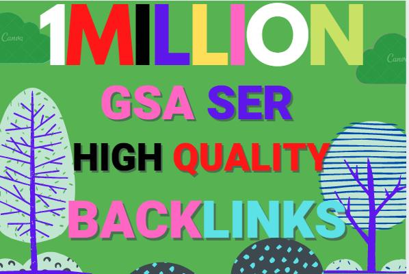 Build 1 Million multi tier high quality GSA SER SEO Verified Backlinks Ranking on your Website