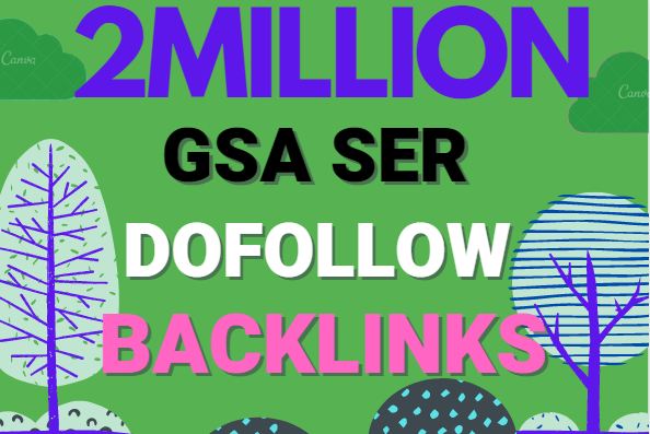 Build 2 Million multi tier high quality GSA SER SEO Verified Backlinks Ranking on your Website