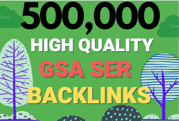 Build 500K multi tier high quality GSA SER SEO Verified Backlinks Ranking on your Website