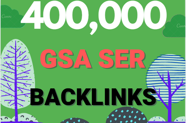Build 400K multi tier high quality GSA SER SEO Verified Backlinks Ranking on your Website