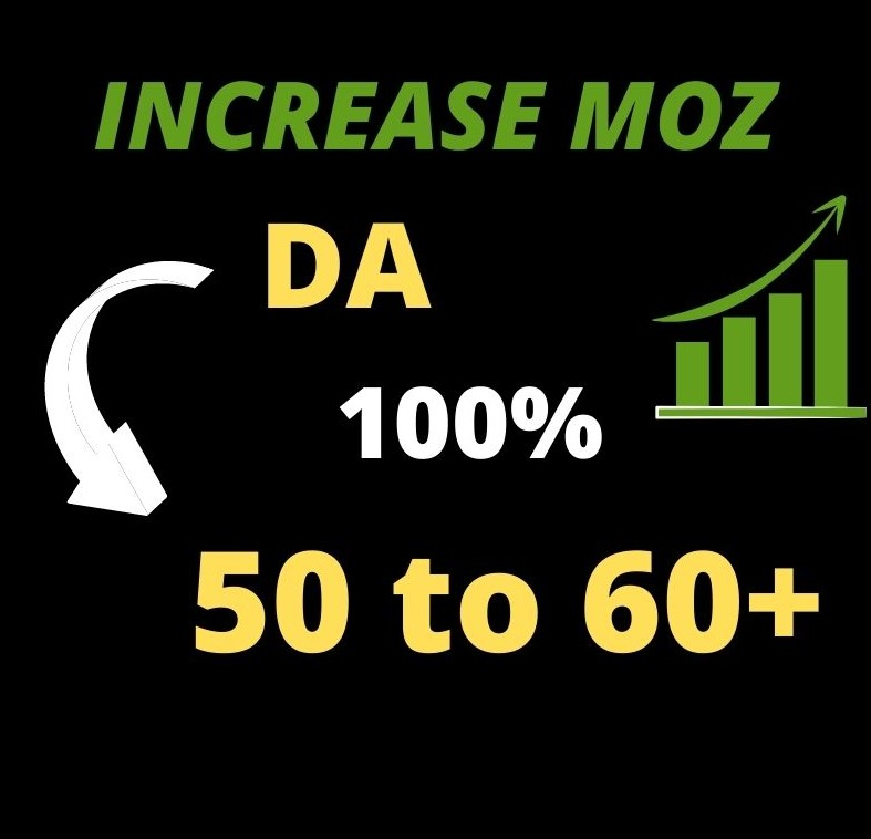 I will increase your MOZ DA 50 to 60 plus Quality backlinks Off page SEO