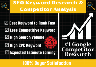 I will provide excellent SEO keyword research and competitor analysis