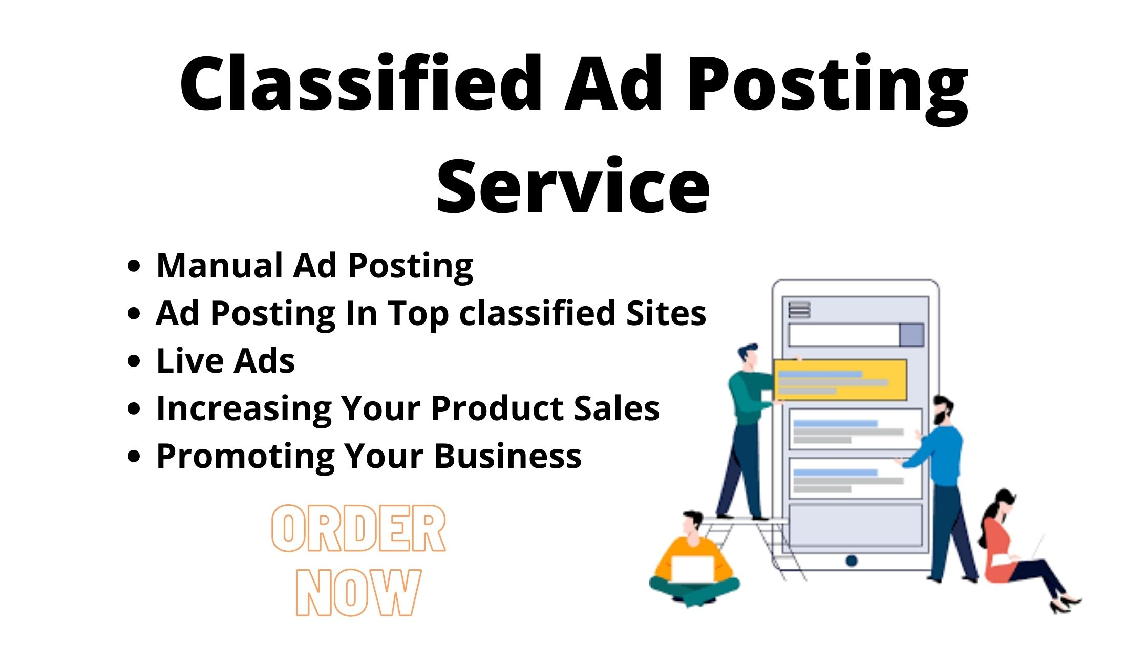 I will post your Ads in top Classified Ad posting sites