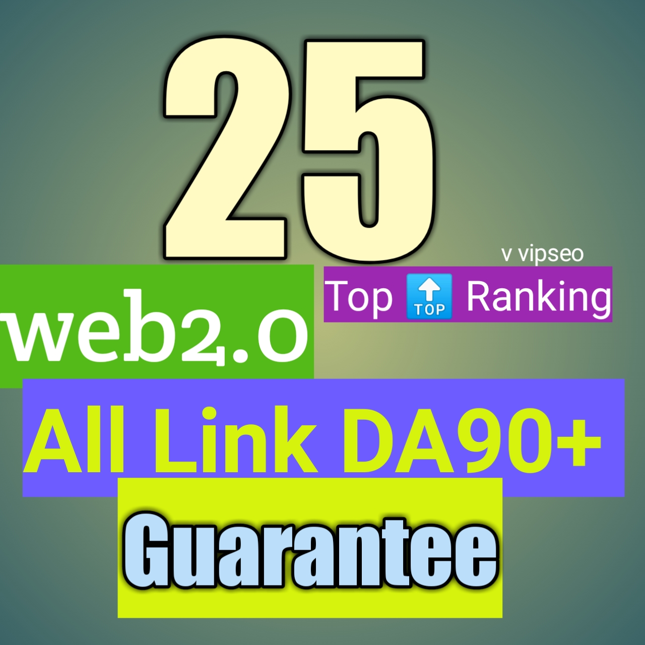 Web2.0 all DA80-90+ guarantee Dofollow 25 backlinks white hat link building service for top ranking