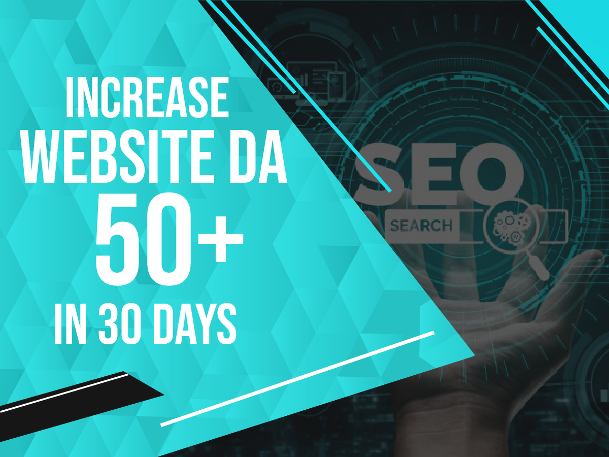 Boost your website DA Domain Authority to 50+ guaranteed