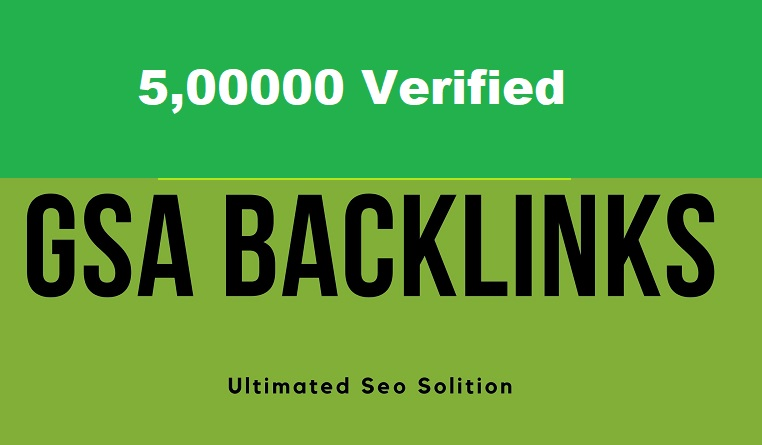 Create 5 lakh GSA SER authentic backlinks for off page seo link building