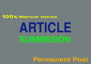 I will provide 30 article submission back link on High DA PA Sites