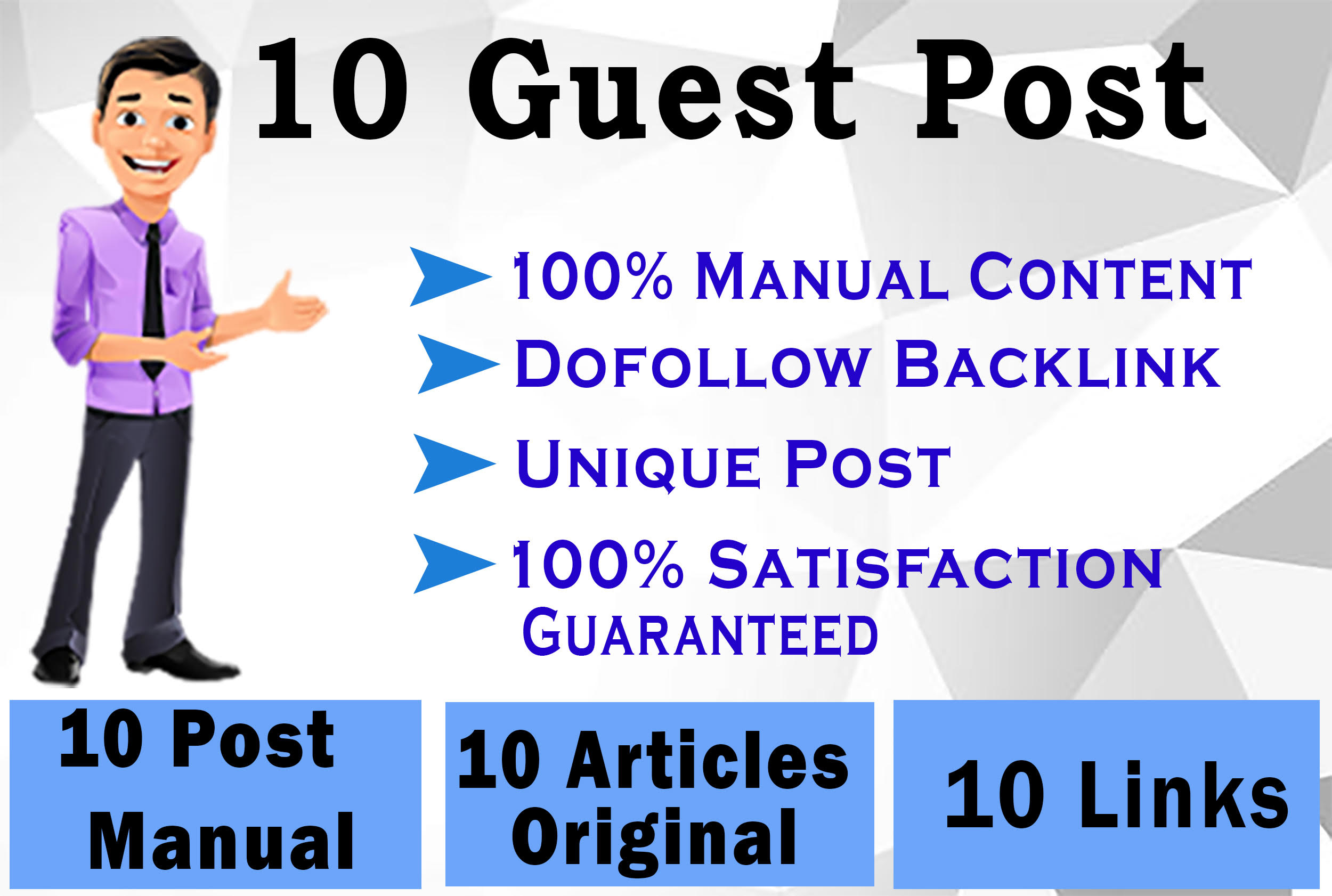 I will do 10 guest posting on High Domain Authority Sites