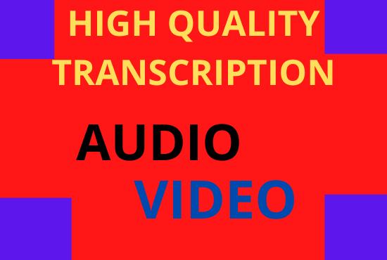i will do audio video transcriptipn