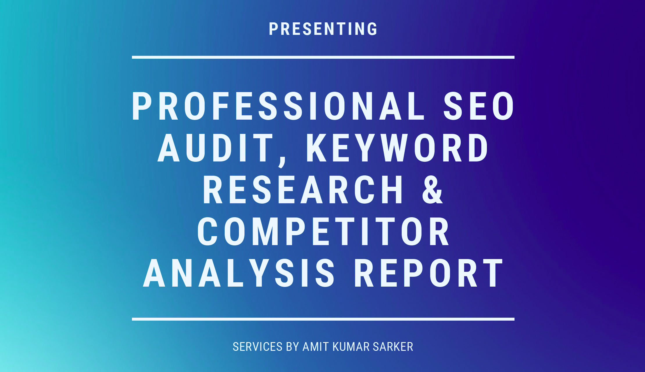 SEO Audit,  Keyword Research & Competitor Analysis
