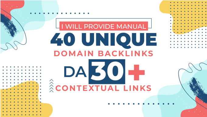 I will manual 40 unique domain backlinks da30 contextual links