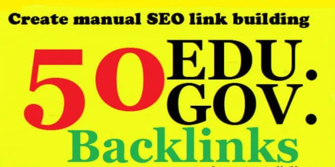 Create 50 EDU & GOV High Quality backlinks improves SEO in 2021