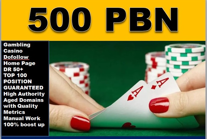 TOP 500 Plus Casino, Poker, Gambling High Quality PBn backlinks and High Authority sites