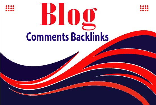 I Will Provide 100 High-quality Blog Comments Backlinks