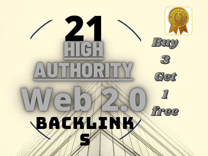 I will Create manually 21 High-Authority Web 2.0 Blogs to Rank your site.