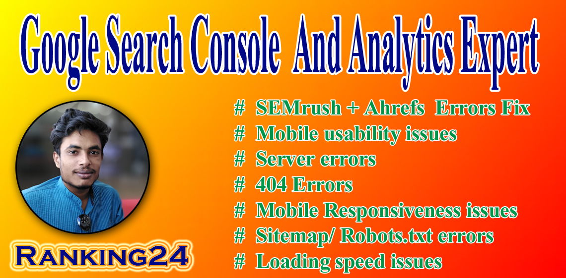 I will do fix search console,  google analytics, semrush,  ahref,  moz,  index coverage errors