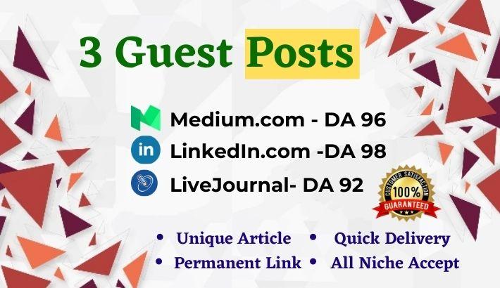 3 High Authority Guest Post Medium, LinkedIn & LiveJournal. com - DA92+