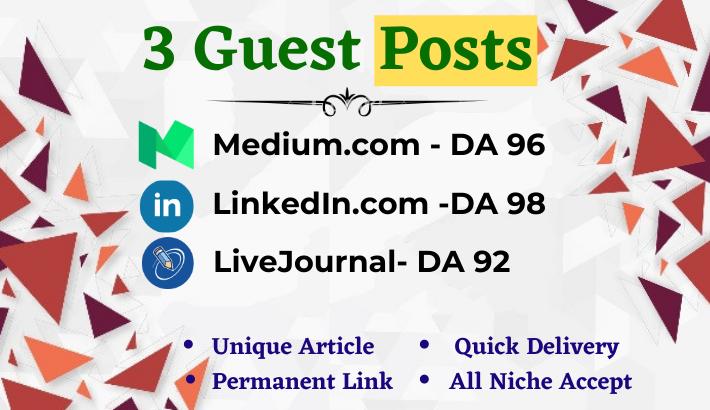 Write and publish 3x High Quality Guest Post Medium, LinkedIn& LiveJournal. com-DA92+